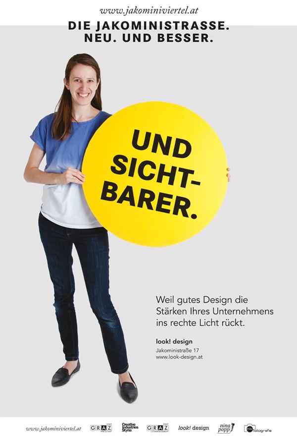 Stefanie Schöffmann / look! design verantwortlich für Konzept und Umsetzung der Kampagne im Jakominiviertel 2013
