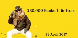 280.000 bankerl für Graz 1 brauchst